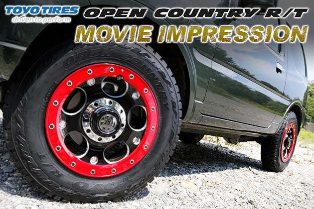 "TOYO TIRES OPEN COUNTRY R/T ""MOVIE IMPRESSION"""